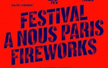 Festival A Nous Paris Fireworks (14 au 25 février) :  Alvvays,  Allah-Las, Baxter Dury..