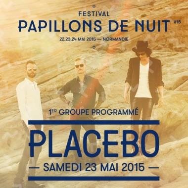 Festival Papillons de Nuit (Normandie) : Placebo