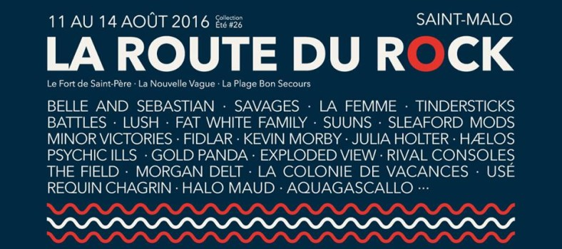 Route du Rock 2016 programmation
